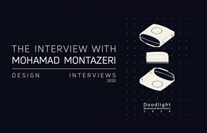 """THE DESIGN INTERVIEWS HAD AN INTERVIEW WITH MOHAMAD MONTAZERI ABOUT """"DOODLIGHT"""""""